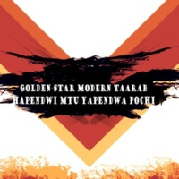 Golden Star Modern Taarab Hapendwi Mtu Yapendwa Pochi