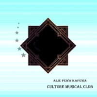 Culture Musical Club Alie Pewa Kapewa