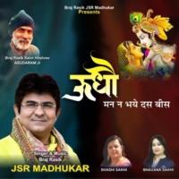 JSR Madhukar Udho