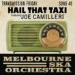 Melbourne Ska Orchestra/Joe Camilleri Hail That Taxi (feat.Joe Camilleri)