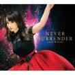 水樹奈々 NEVER SURRENDER