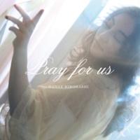 廣橋英枝 and Haruka Kanata Pray for us