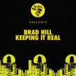 Brad Hill Keeping It Real