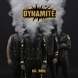 DYNAMITE March on (To the Beat of Your Drum)