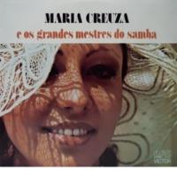 Maria Creuza Maria Creuza e os Grandes Mestres do Samba