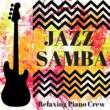 Relaxing Piano Crew Jazz Beats Bonanza