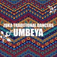Zuka Traditional Dancers Umbeya