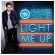 Hunter Hayes Light Me Up