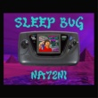 NA72NI SLEEP BUG