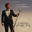 David Phelps It Must Be Christmas