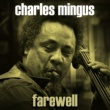 Charles Mingus Just for Laughs, Pt. 1