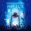 One Hundred Wishes/櫻倉祥己/ともぞう FiaT-LUX (feat. 櫻倉祥己 & ともぞう)
