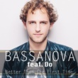 Bassanova/DO Better Than The First Time (feat. Do)