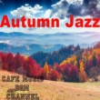 Cafe Music BGM channel Autumn Jazz