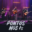 Os Quatro e Meia/Miguel Araújo Pontos nos Is (Ao Vivo) (feat.Miguel Araújo)
