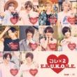 L's collection コレ×2 E.R.U.K.O.R.E.