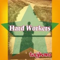 tajiharu Hard workers