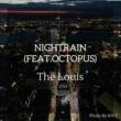 The Louis/Octopus Nightrain (feat. Octopus)