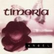 ティモーリア Angel
