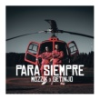 Mozzik Para Siempre (feat. Getinjo)