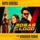 Beto Cuevas Rosas En El Lodo (feat. Monsieur Periné)