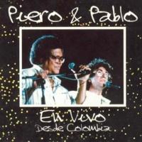 Piero/Pablo Milanés Piero y Pablo (En Vivo) (feat.Pablo Milanés)