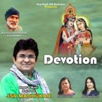 JSR Madhukar Devotion