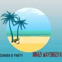 Zuhura & Party Mnazi Wayongoya