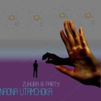 Zuhura & Party Naona Utamchoka