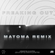 A R I Z O N A Freaking Out (Matoma Remix)