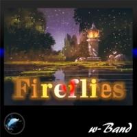 w-Band Fireflies