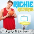 Richie Redding Late Bloomer