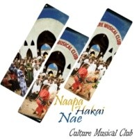 Culture Musical Club Naapa Hakai Nae