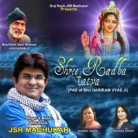 JSR Madhukar Shree Radha Tatva (Bhajan)