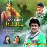 JSR Madhukar Shri Radha Mahabhava
