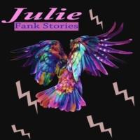 Fank Stories Julie