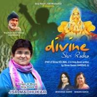 JSR Madhukar Divine Shri Radha