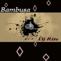 Dj Rito Bambusa