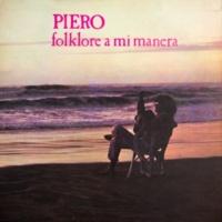 Piero Folklore a Mi Manera
