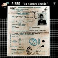 Piero Un Hombre Común (En Vivo)