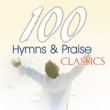 The Joslin Grove Choral Society 100 Hymns and Praise Classics