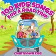 The Countdown Kids 100 Kids Songs for a Roadtrip