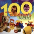 The Countdown Kids 100 All Time Children's Favorites