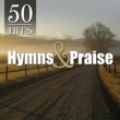 The Joslin Grove Choral Society 50 Hits: Hymns & Praise Favorites
