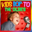 The Countdown Kids Kids Bop to the Oldies