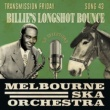 Melbourne Ska Orchestra Billie's Longshot Bounce