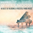 Steven C. Winter Moods: 40 Best of Relaxing & Peaceful Piano Music