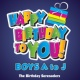 The Birthday Serenaders Happy Birthday to YOU! Boys A to J
