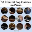 Steven C. 30 Greatest Pop Classics on Piano