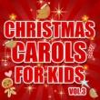 The Countdown Kids Christmas Carols for Kids, Vol. 3